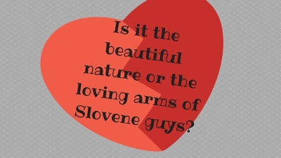 Beautiful nature or Slovene guys